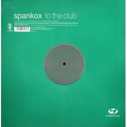Spankox – To The Club (Highpass Remixes)