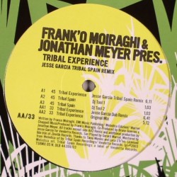 Frank'O Moiraghi & Jonathan Meyer ‎– Pres. Tribal Experience