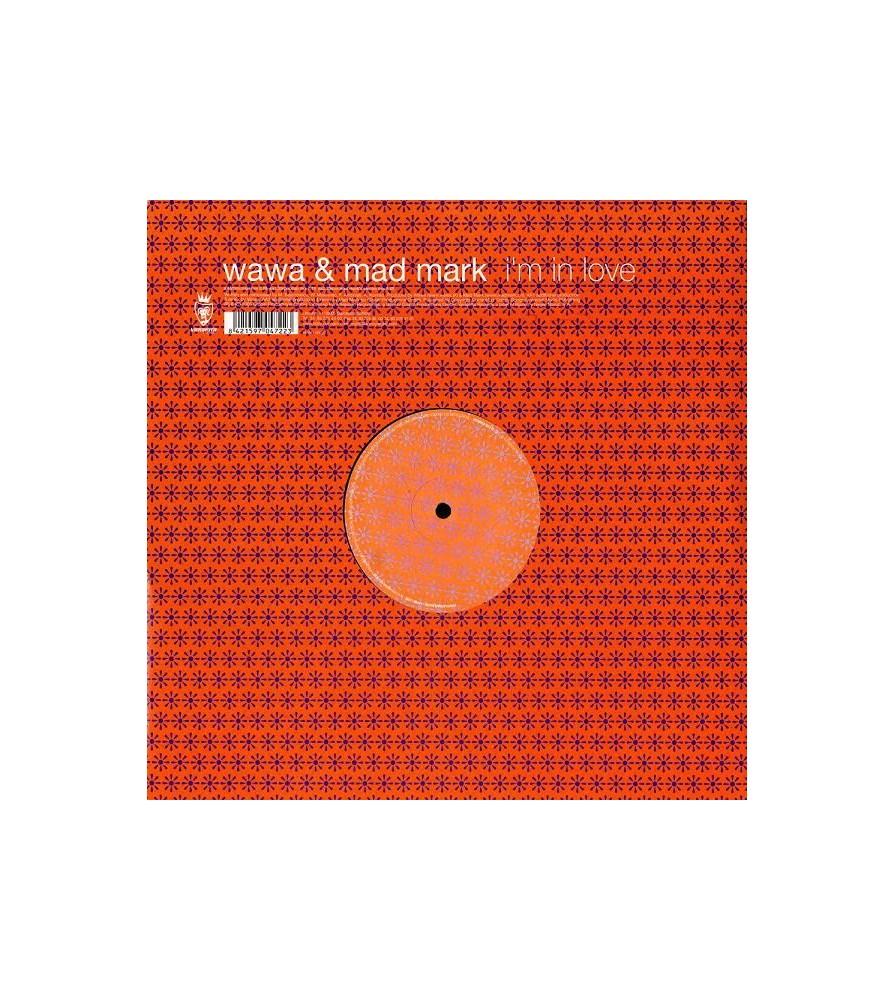 Wawa & Mad Mark – I'm In Love
