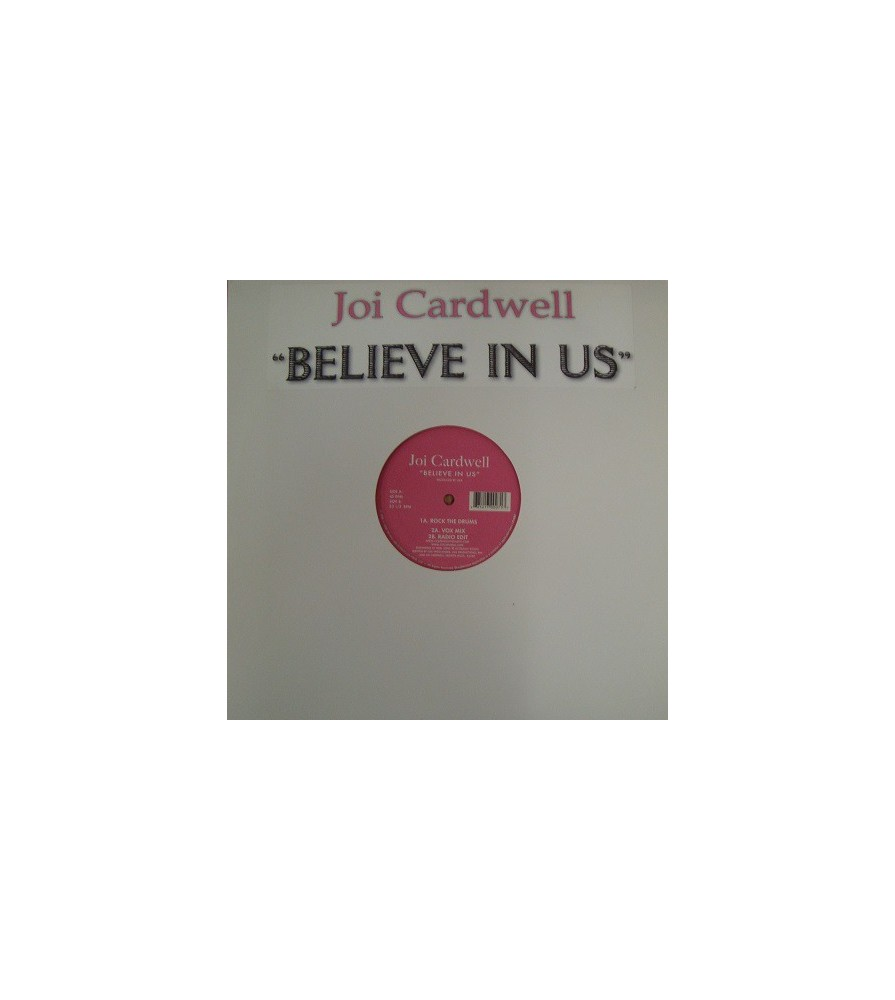 Joi Cardwell – Believe In Us