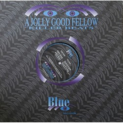 A Jolly Good Fellow ‎– Killer Beats