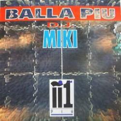 DJ Miki – Balla Piu
