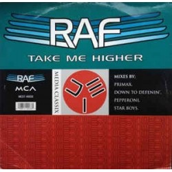 R.A.F. ‎– Take Me Higher