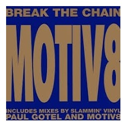 Motiv 8 ‎– Break The Chain