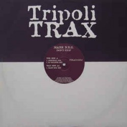 Mark NRG ‎– Don't Stop (TRIPOLI TRAX)