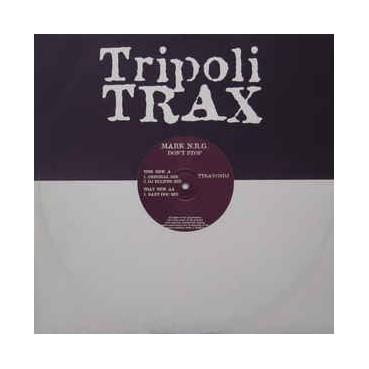 Mark NRG – Don't Stop (TRIPOLI TRAX)