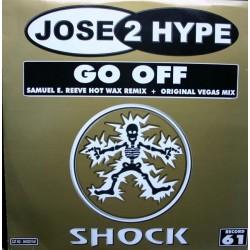 Jose 2 Hype - Go Off