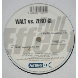 Walt vs. Zero-Gi ‎– Exciter / Contact