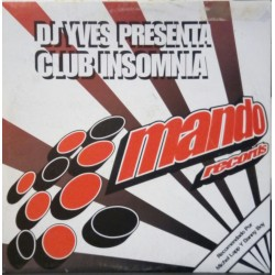 DJ Yves Presents Club Insomnia ‎– No Sleep