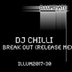 DJ Chilli – Break Out (Release Me)