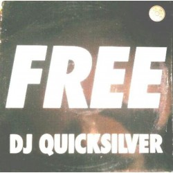 DJ Quicksilver ‎– Free