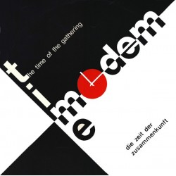 Time Modem – The Time Of The Gathering