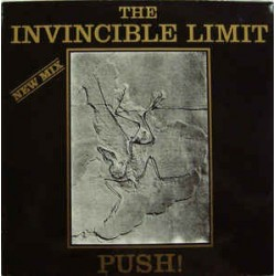 The Invincible Limit ‎– Push! (New Mix)