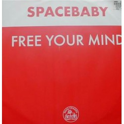 Spacebaby ‎– Free Your Mind