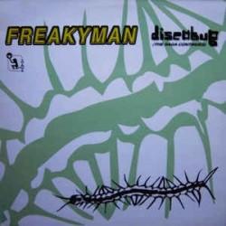 Freakyman – Discobug (The Saga Continues)