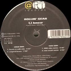 Rollin' Gear – I, I Know