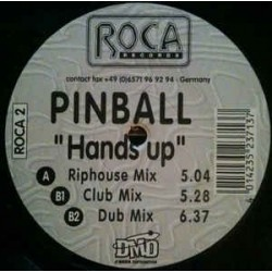Pinball - Hands Up (ROCA RECORDS)