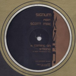 Signum Feat. Scott Mac – Coming On Strong (Disc One - Remix Hardhouse)