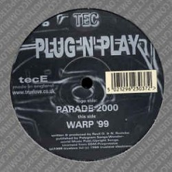 Plug 'N' Play ‎– Parade 2000 / Warp '99 (EDICIÓN UK)