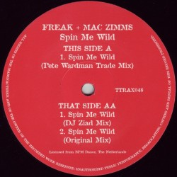 The Freak & Mac Zimms ‎– Spin Me Wild (TRIPOLI TRAX)