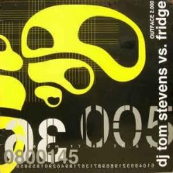 DJ Tom Stevens vs. Fridge – Outface 2000 (ELECTROPOLIS)