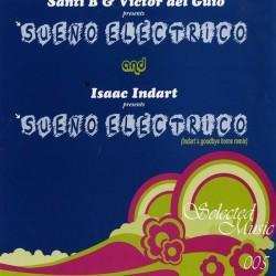 Santi B & Victor del Guio – Sueño Electrico