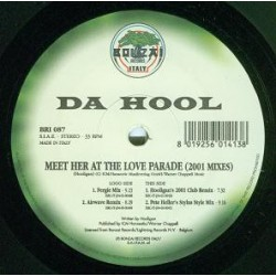 Da Hool ‎– Meet Her At The Love Parade (2001 Mixes)