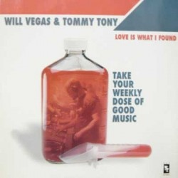 Will Vegas & Tommy Tony ‎– Love Is What I Found