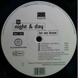 Night & Day ‎– Let Me Know (BLUTONIUM RECORDS)
