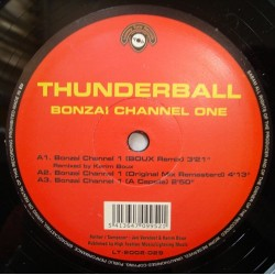 Thunderball ‎– Bonzai Channel One (Remixes)