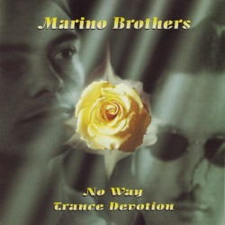 Marino Brothers ‎– Trance Devotion