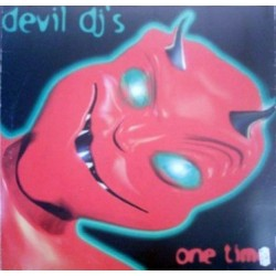 Devil DJ's – One Time