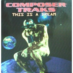 Composer Tracks – This Is A Dream