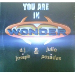 Wonder - DJ Joseph  & Julio Posadas – You Are In Wonder