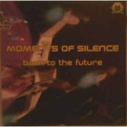Moments Of Silence – Back To The Future