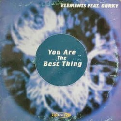 Elements feat. Gorky – You Are The Best Thing