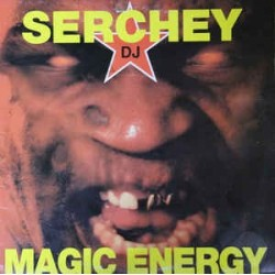 Serchey DJ ‎– Magic Energy