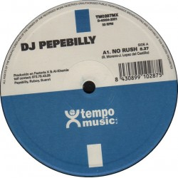 DJ Pepebilly ‎– No Rush