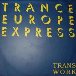 Transwork – Trance Europe Express