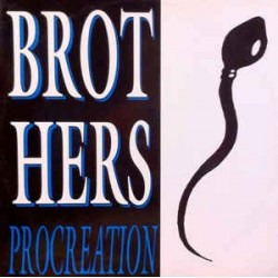 Brothers  – Procreation (MELODIA REMEMBER)