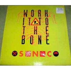S.N.C. ‎– Work It To The Bone