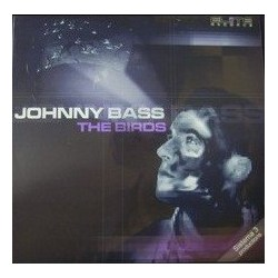 Johnny Bass - The Birds(PROGRESIVOS A LA ANTIGUA,MUY BUENOS¡¡)