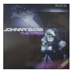 Johnny Bass - The Birds(PROGRESIVOS A LA ANTIGUA,MUY BUENOS¡¡)
