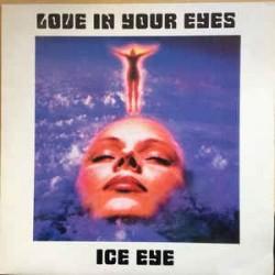 Ice Eye – Love In Your Eyes