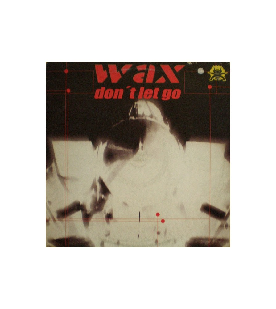 Wax ‎– Don't Let Go