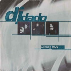 DJ Dado – Coming Back