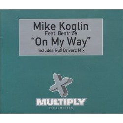 Mike Koglin Feat. Beatrice ‎– On My Way