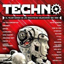Techno (El Mejor Sonido De Las Discotecas Valencianas 1981/1992)
