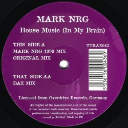 Mark NRG ‎– House Music (In My Brain)