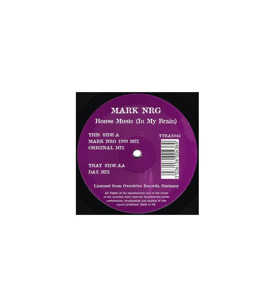 Mark NRG – House Music (In My Brain)